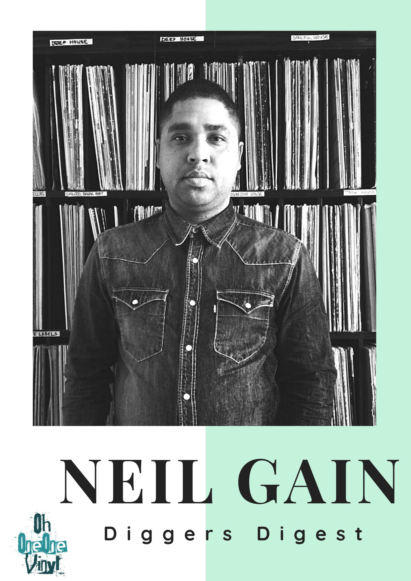 Diggers Digest – Neil Gain