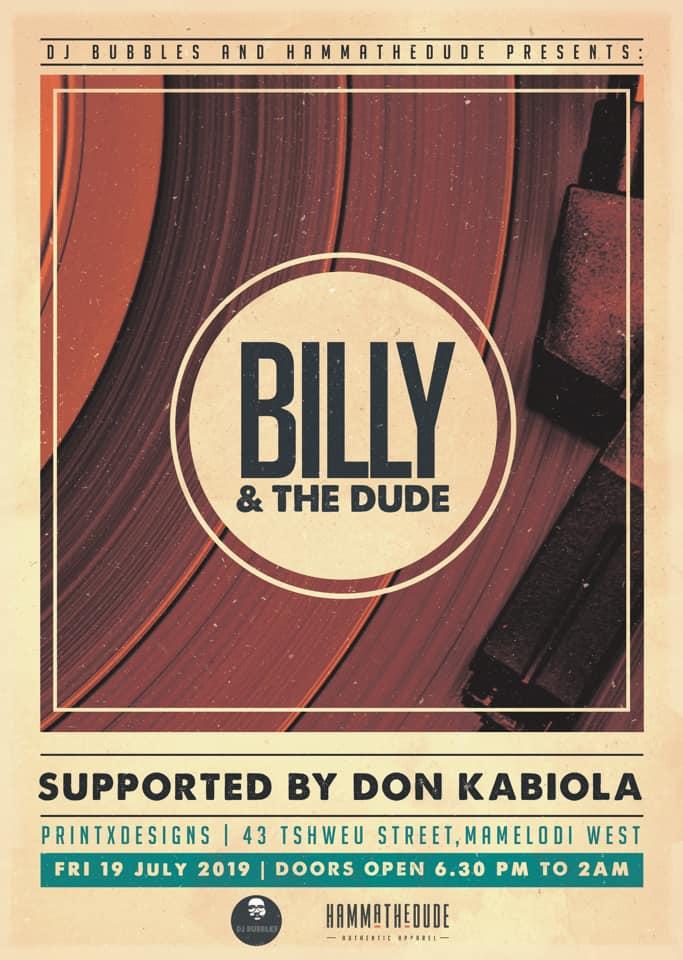 Billy and The Dude – Taking it back to Khalambazo
